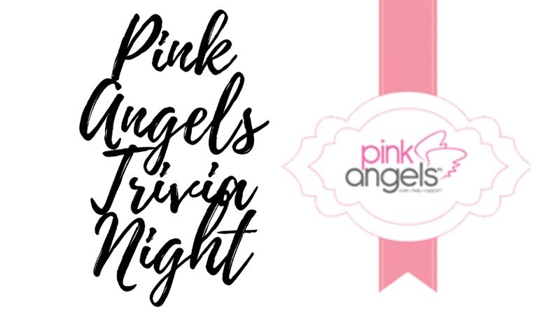 Pink Angels Trivia Night