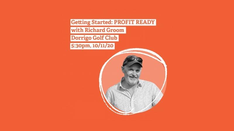 Getting Started: Profit Ready DORRIGO