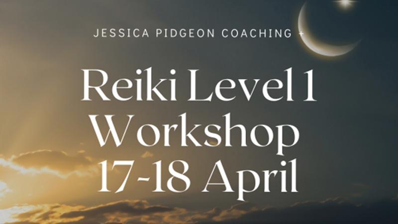 Reiki Level 1- April