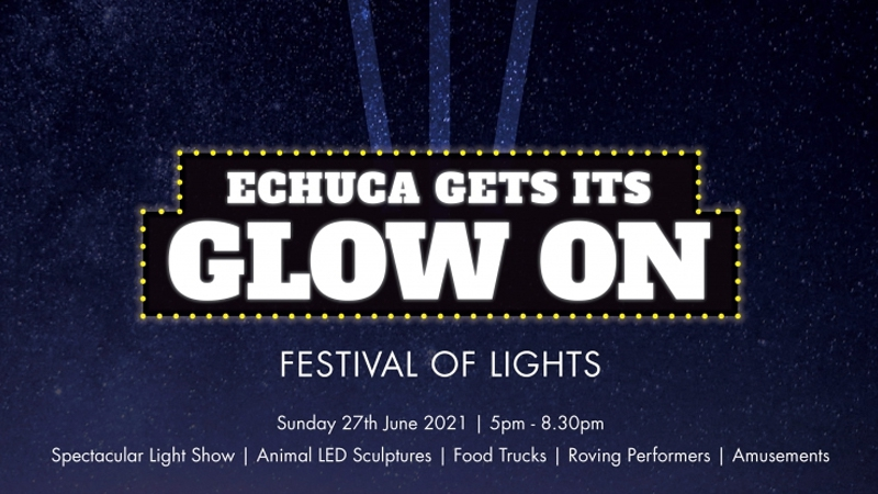"Echuca ""Gets its Glow On"""