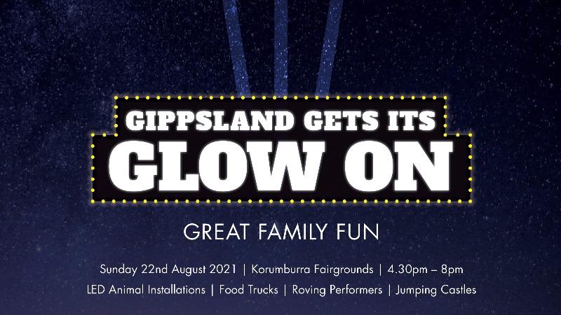 """Gippsland """"Gets its Glow On"""""""