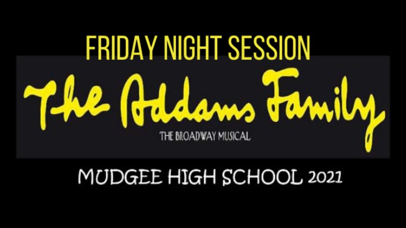 The Addams Family - Friday Night Session - School Edition