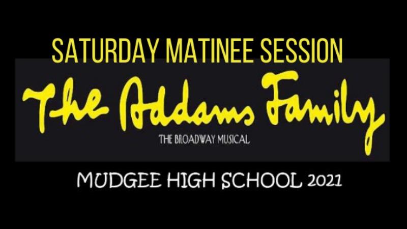 The Addams Family - Saturday Matinee - School Edition