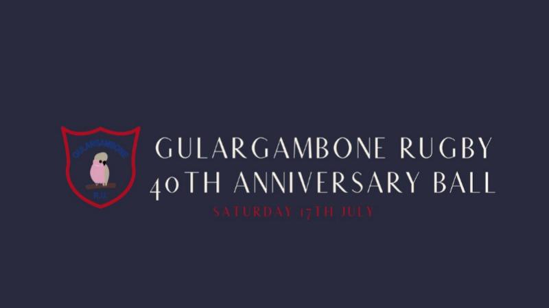 Gulargambone Rugby 40th Anniversary Ball