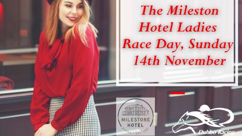 The Milestone Hotel Ladies Day, Dubbo Turf Club