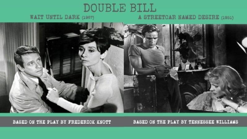 SMOKESCREEN DOUBLE BILL: Wait Until Dark (1967)& A Streetcar Named Desire (1951)