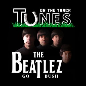 Tunes On The Track Presents The Beatlez