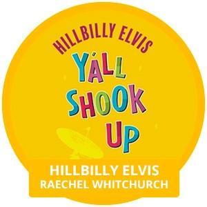 Hillbilly Elvis: y'all shook up!