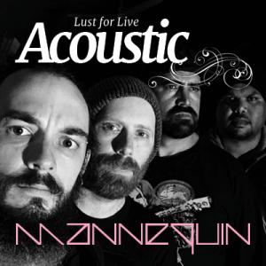 Lust for Live Acoustic: Mannequin