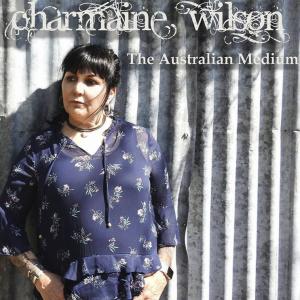 Charmaine Wilson - The Australian Medium 2019 Tour