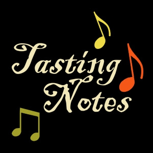 Tasting Notes - Music Matched With Wine