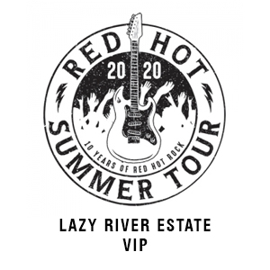 Red Hot Summer Tour VIP 2020