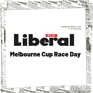 Daily Liberal Melbourne Cup
