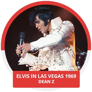 2020 Feature Concert Series Starring Dean - Z Elvis in Las Vegas 1969