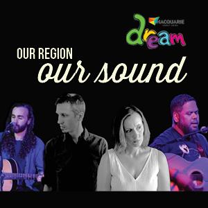 DREAM Festival - Our Region   Our Sound