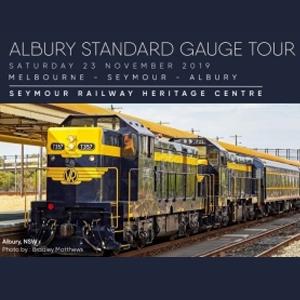 Albury Standard Gauge Tour